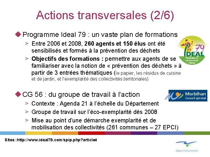 Actions transversales (2/6) u Programme Ideal 79 : un vaste plan de formations >