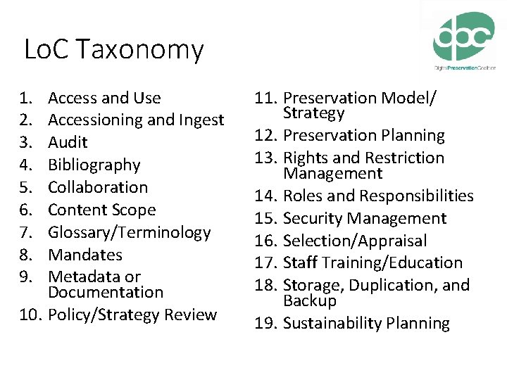 Lo. C Taxonomy 1. 2. 3. 4. 5. 6. 7. 8. 9. Access and