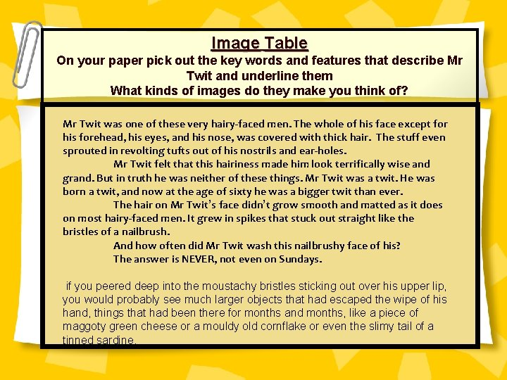 Image Table On your paper pick out the key words and features that describe