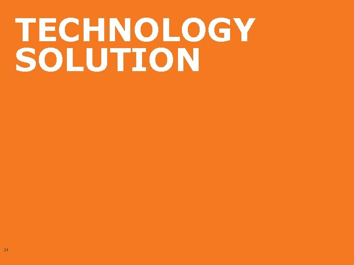 TECHNOLOGY SOLUTION 24