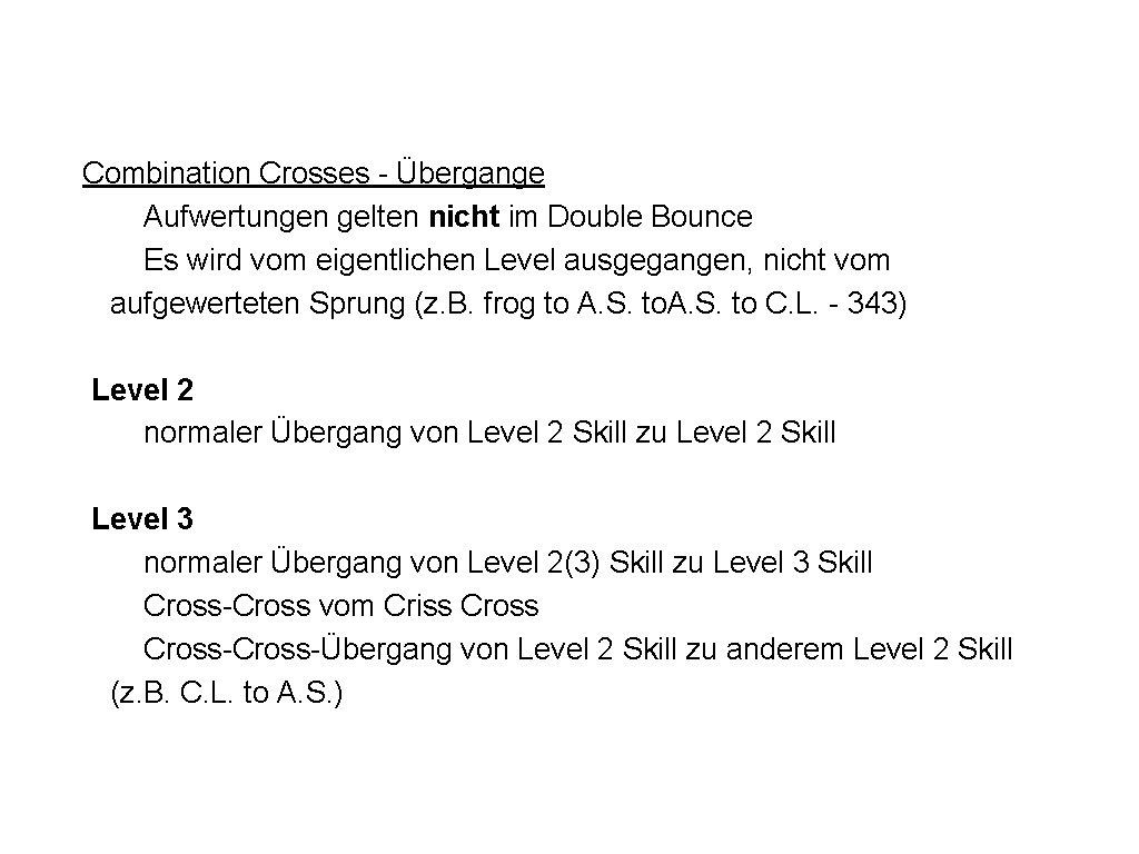Combination Crosses - Übergange Aufwertungen gelten nicht im Double Bounce Es wird vom eigentlichen