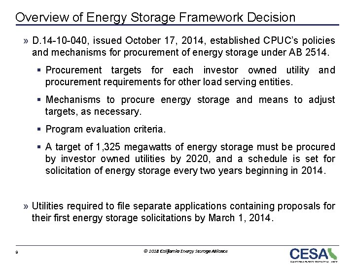 Overview of Energy Storage Framework Decision » D. 14 -10 -040, issued October 17,