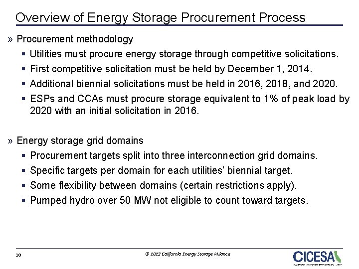 Overview of Energy Storage Procurement Process » Procurement methodology § Utilities must procure energy