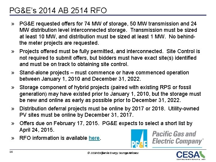PG&E's 2014 AB 2514 RFO » PG&E requested offers for 74 MW of storage,