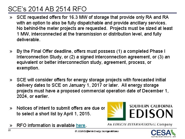 SCE's 2014 AB 2514 RFO » SCE requested offers for 16. 3 MW of