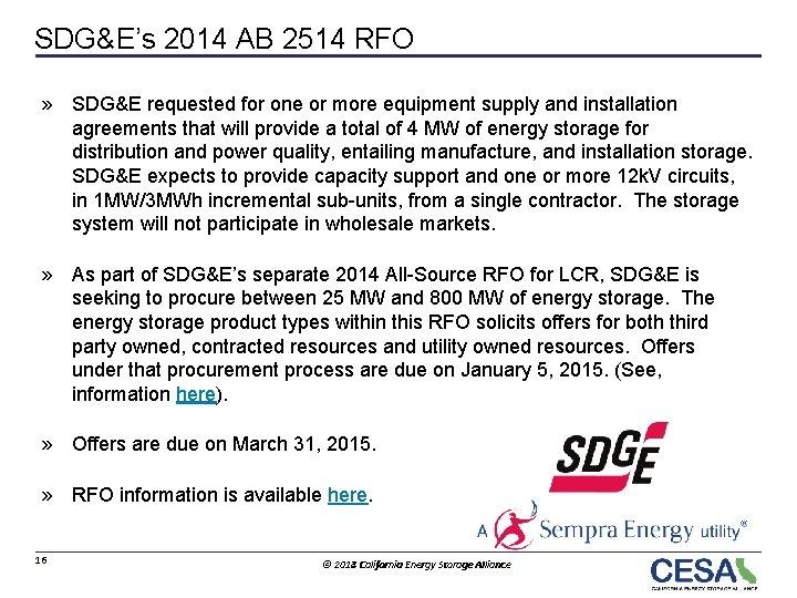SDG&E's 2014 AB 2514 RFO » SDG&E requested for one or more equipment supply