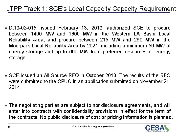 LTPP Track 1: SCE's Local Capacity Requirement » D. 13 -02 -015, issued February