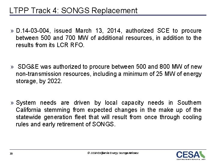 LTPP Track 4: SONGS Replacement » D. 14 -03 -004, issued March 13, 2014,