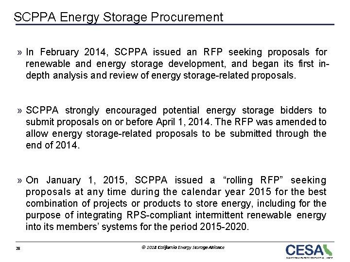 SCPPA Energy Storage Procurement » In February 2014, SCPPA issued an RFP seeking proposals