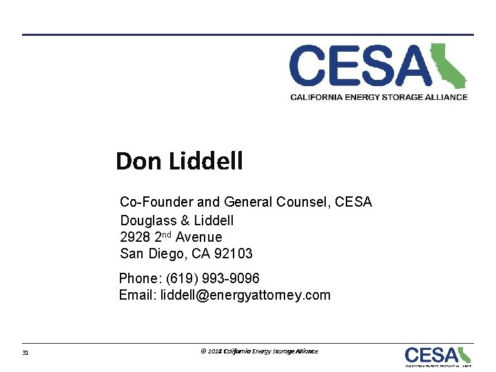 Don Liddell Co-Founder and General Counsel, CESA Douglass & Liddell 2928 2 nd Avenue