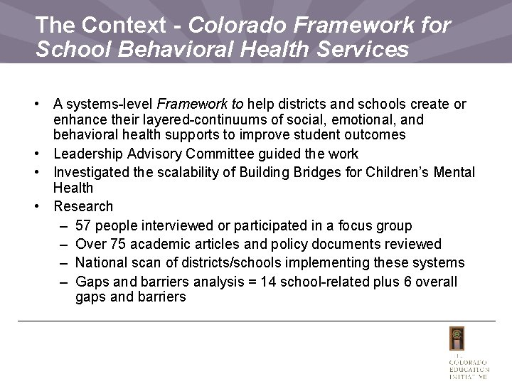 The Context - Colorado Framework for School Behavioral Health Services • A systems-level Framework