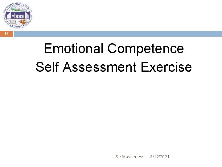 17 Emotional Competence Self Assessment Exercise Self. Awareness 3/12/2021