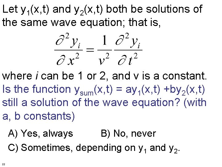 Let y 1(x, t) and y 2(x, t) both be solutions of the same