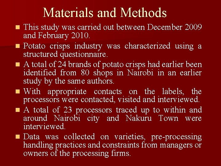 Materials and Methods n n n This study was carried out between December 2009