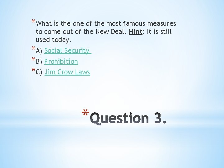 *What is the one of the most famous measures to come out of the