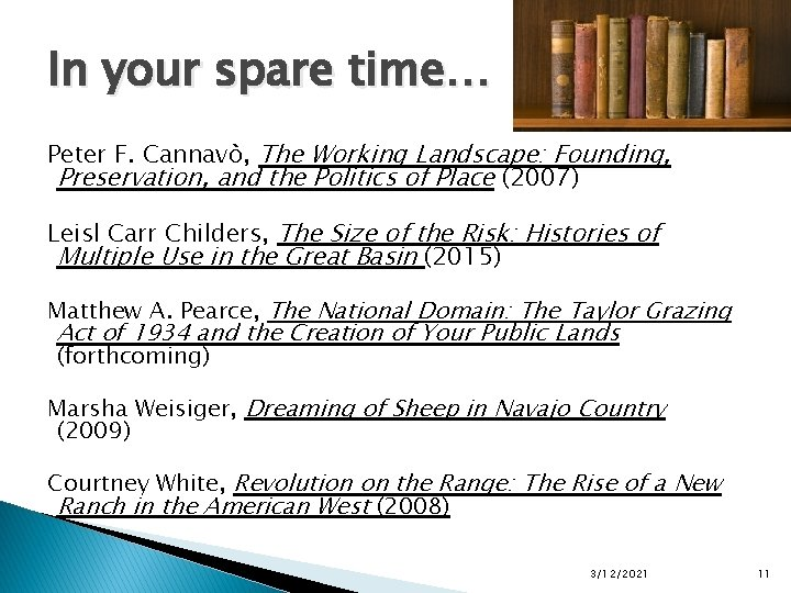 In your spare time… Peter F. Cannavò, The Working Landscape: Founding, Preservation, and the