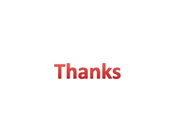 Thanks THANKS