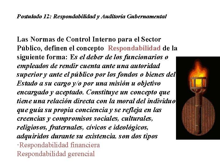 Postulado 12: Respondabilidad y Auditoría Gubernamental Las Normas de Control Interno para el Sector