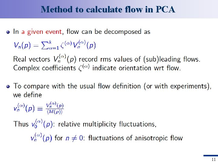 Method to calculate flow in PCA 11