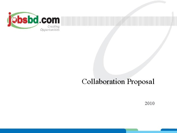 Collaboration Proposal 2010