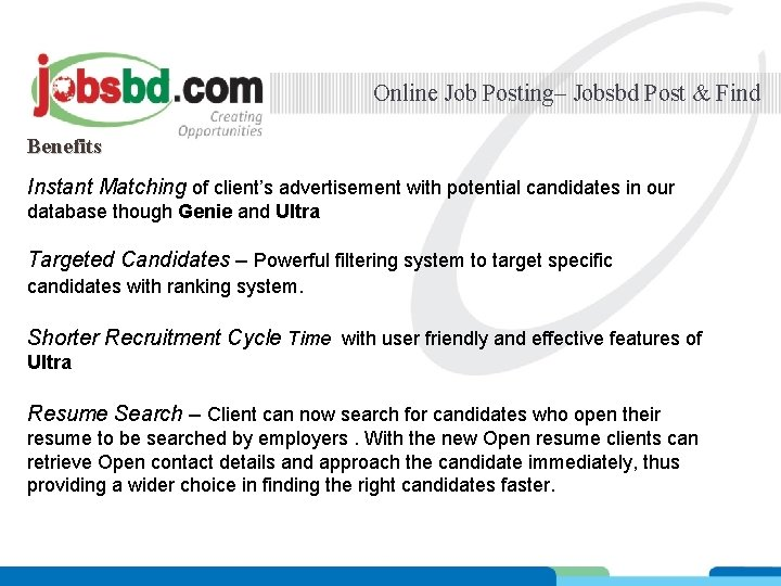 Online Job Posting– Jobsbd Post & Find Benefits Instant Matching of client's advertisement with