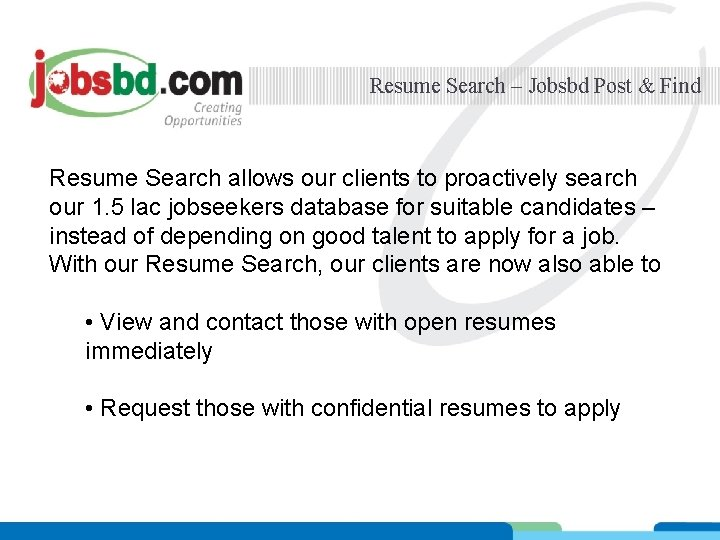Resume Search – Jobsbd Post & Find Resume Search allows our clients to proactively
