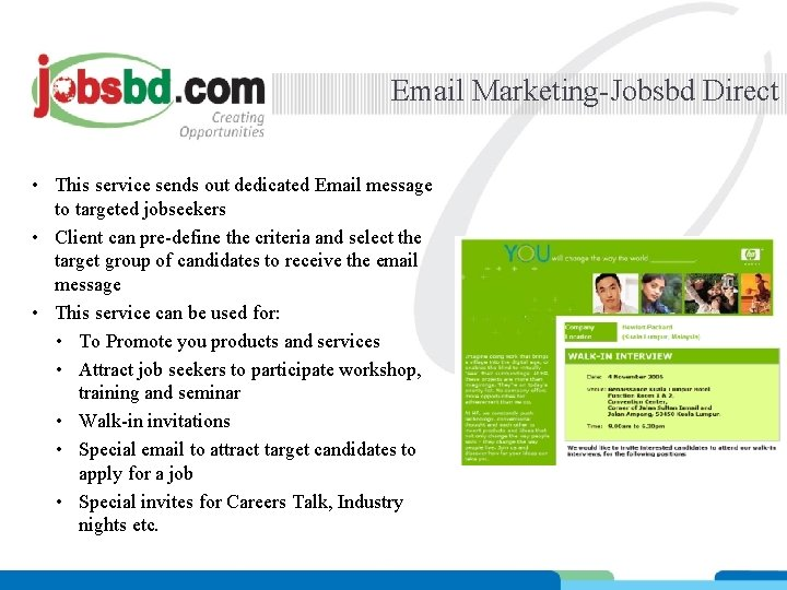 Email Marketing-Jobsbd Direct • This service sends out dedicated Email message to targeted jobseekers