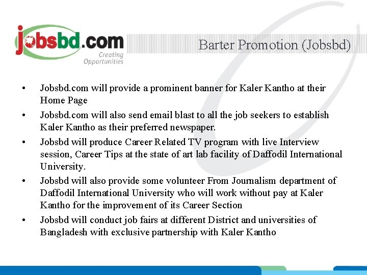 Barter Promotion (Jobsbd) • • • Jobsbd. com will provide a prominent banner for