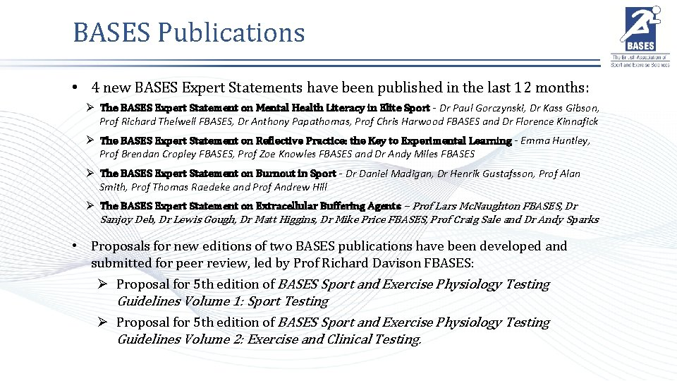 BASES Publications • 4 new BASES Expert Statements have been published in the last