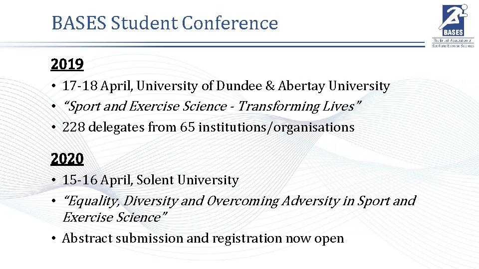 BASES Student Conference 2019 • 17 -18 April, University of Dundee & Abertay University