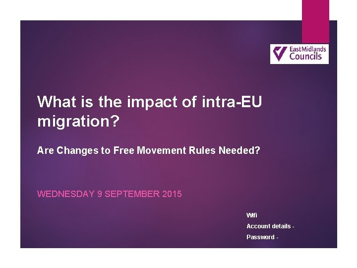What is the impact of intra-EU migration? Are Changes to Free Movement Rules Needed?
