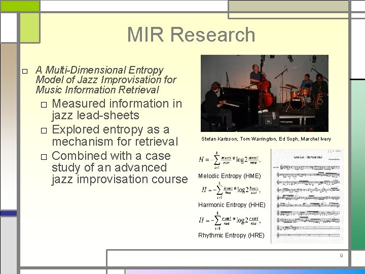 MIR Research □ A Multi-Dimensional Entropy Model of Jazz Improvisation for Music Information Retrieval