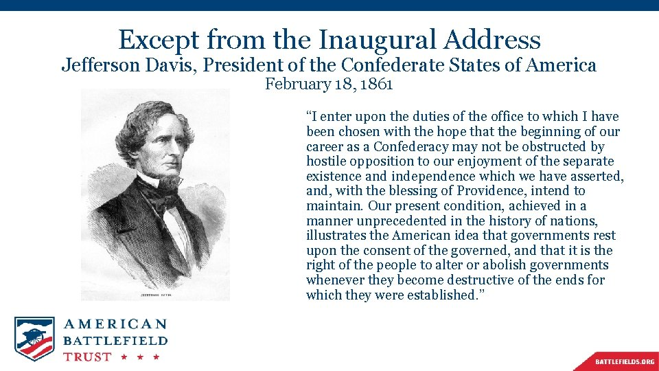 Except from the Inaugural Address Jefferson Davis, President of the Confederate States of America