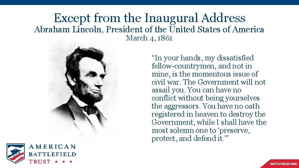 Except from the Inaugural Address Abraham Lincoln, President of the United States of America