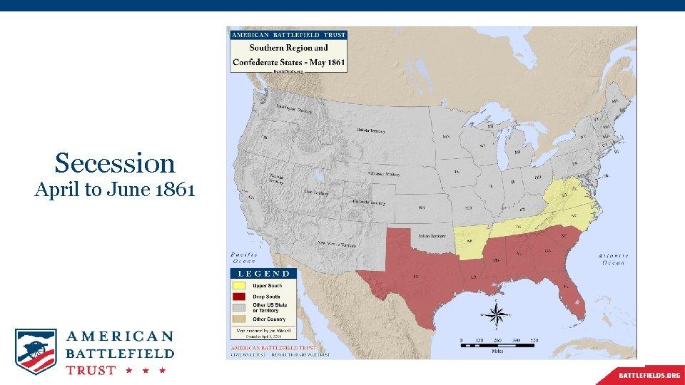 Secession April to June 1861