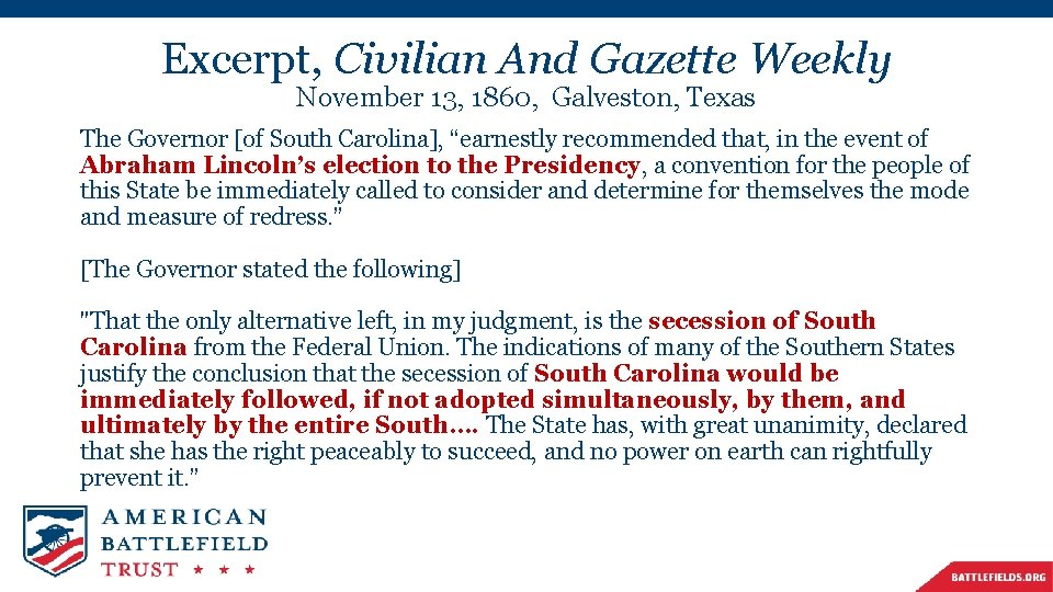 Excerpt, Civilian And Gazette Weekly November 13, 1860, Galveston, Texas The Governor [of South