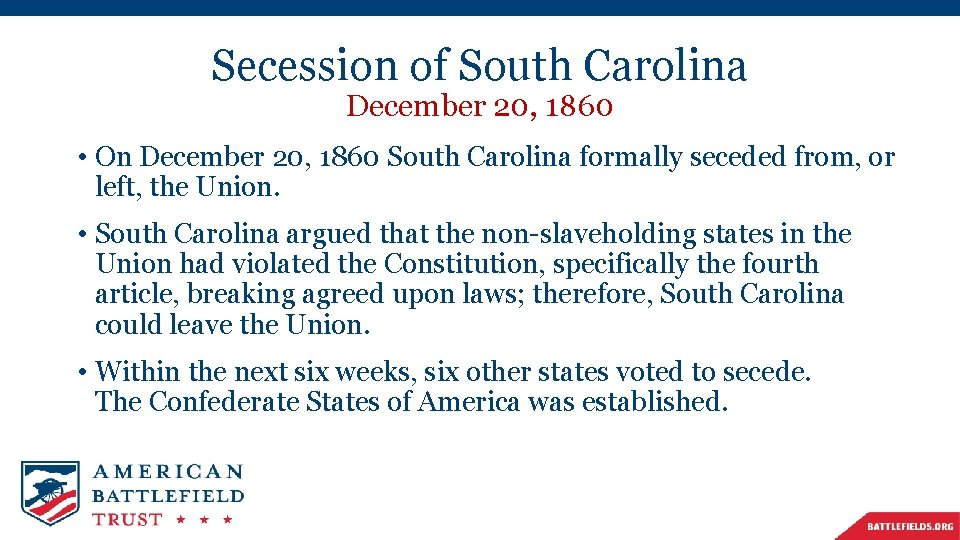 Secession of South Carolina December 20, 1860 • On December 20, 1860 South Carolina