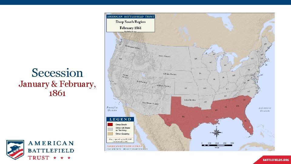Secession January & February, 1861
