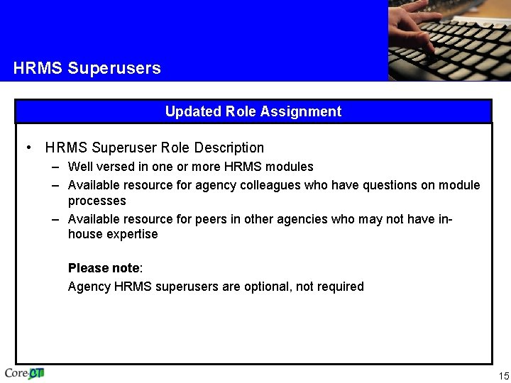 HRMS Superusers Updated Role Assignment • HRMS Superuser Role Description – Well versed in