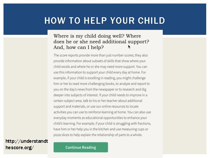 HOW TO HELP YOUR CHILD http: //understandt hescore. org/