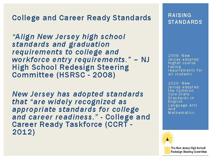 "College and Career Ready Standards ""Align New Jersey high school standards and graduation requirements"