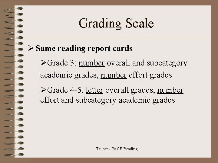 Grading Scale Ø Same reading report cards ØGrade 3: number overall and subcategory academic