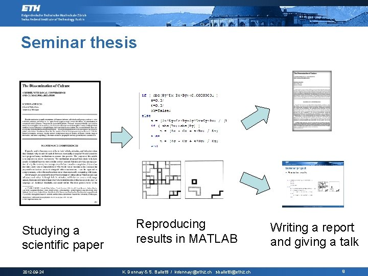 Seminar thesis Studying a scientific paper 2012 -09 -24 Reproducing results in MATLAB K.