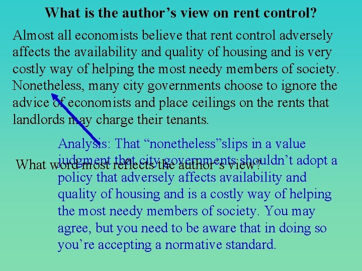 What is the author's view on rent control? Almost all economists believe that rent