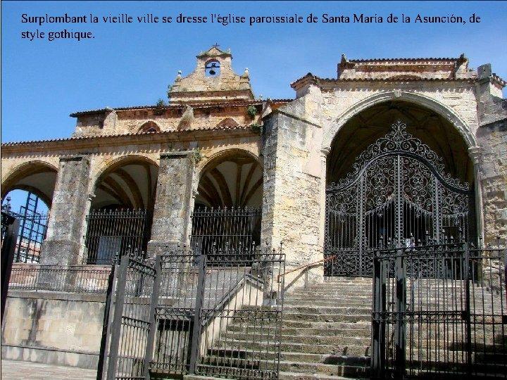 Surplombant la vieille ville se dresse l'église paroissiale de Santa María de la Asunción,