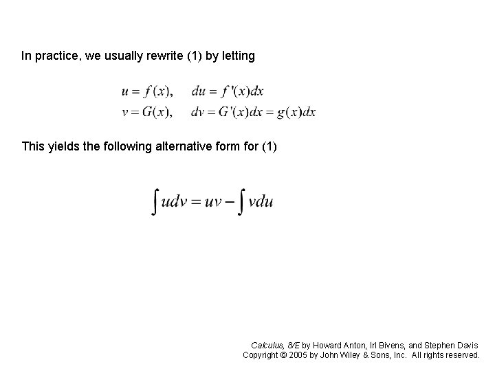 In practice, we usually rewrite (1) by letting This yields the following alternative form