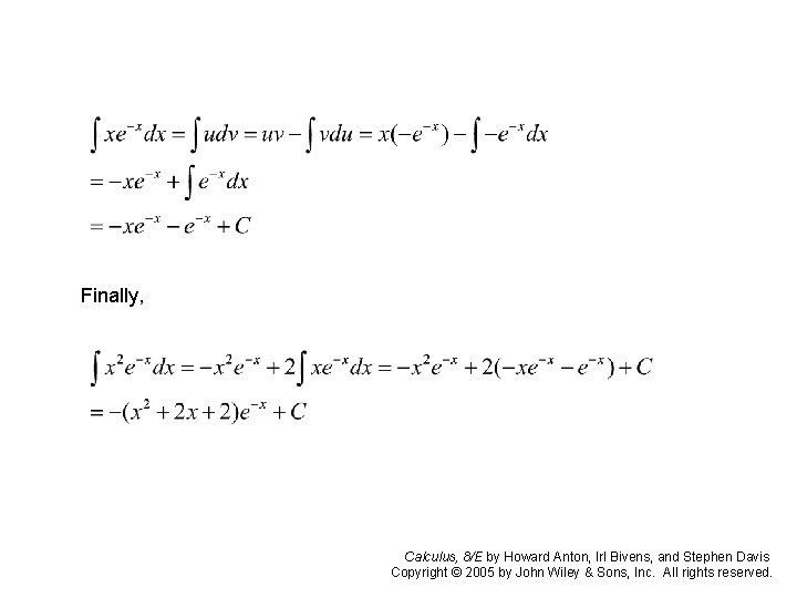 Finally, Calculus, 8/E by Howard Anton, Irl Bivens, and Stephen Davis Copyright © 2005