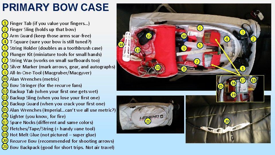 PRIMARY BOW CASE 1 2 3 4 5 6 7 8 9 10 11