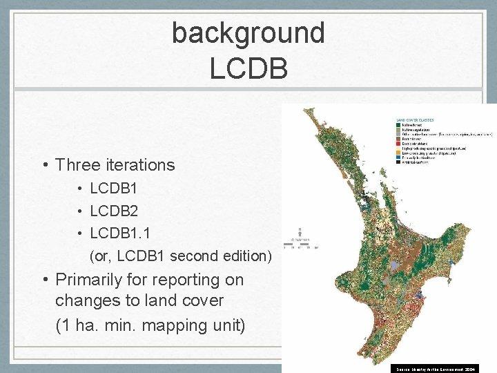 background LCDB • Three iterations • LCDB 1 • LCDB 2 • LCDB 1.