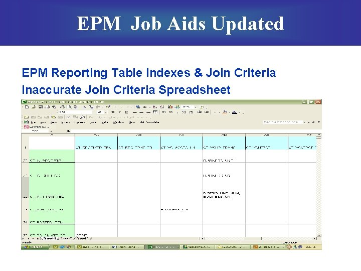 EPM Job Aids Updated EPM Reporting Table Indexes & Join Criteria Inaccurate Join Criteria